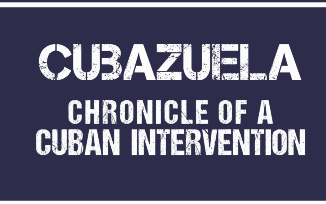 Foundation for Human Rights in Cuba Presents Report on the Cuban Communist Party's Intervention in Venezuela